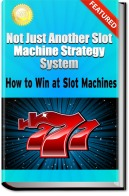 How to win at Slot Machines
